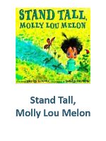 Stand Tall, Molly Lou Melon Lesson Plans