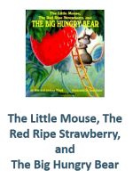 The Little Mouse, The Red Ripe Strawberry, and The Big Hungry Bear Lesson Plans