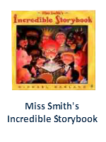 Miss Smith\'s Incredible Storybook Lesson Plans